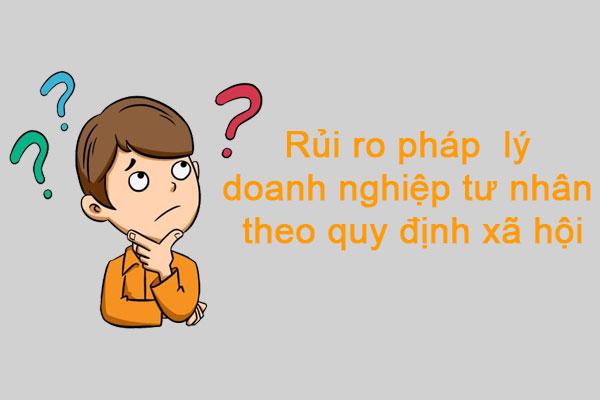 Rui Ro Phap Ly Cua Doanh Nghiep Tu Nhan