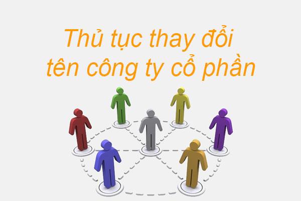 Thu Tuc Thay Doi Ten Cong Ty Co Phan Moi Nhat 2021