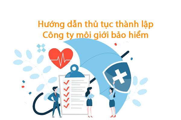 Huong Dan Thanh Lap Cong Ty Moi Gioi Bao Hiem