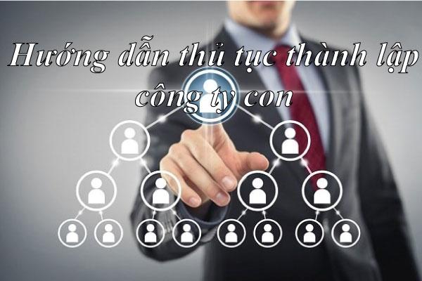 Huong Dan Thanh Lap Cong Ty Con