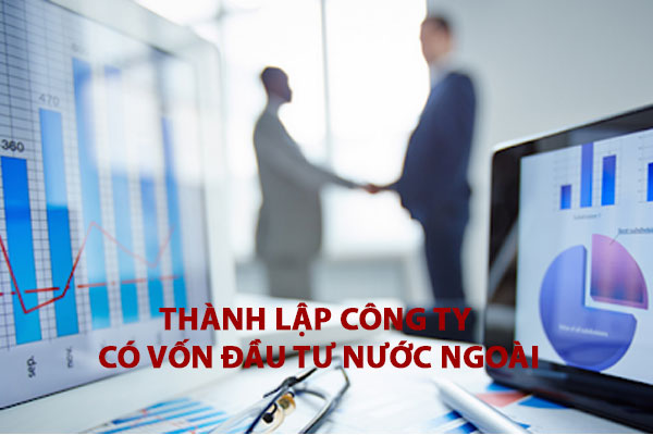 Cac Tai Lieu Thanh Lap Cong Ty Co Von Dau Tu Nuoc Ngoai O Viet Nam