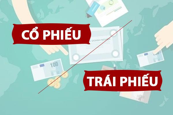 Phan Biet Co Phieu Va Trai Phieu