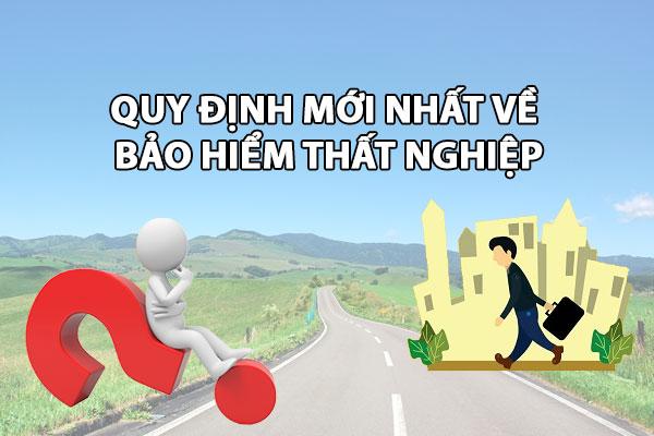 Quy Dinh Moi Nhat Ve Bao Hiem That Nghiep
